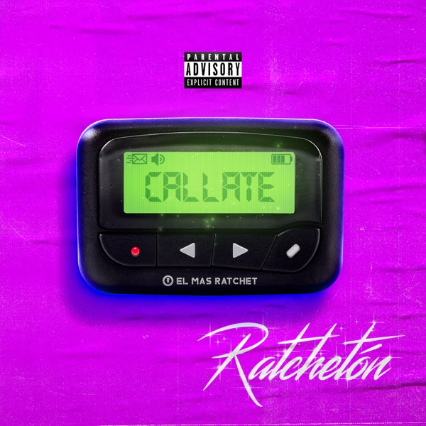 Ratchetón - Cállate song lyrics