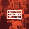 Morning After the Madness - EP