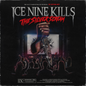 The Silver Scream-ICE NINE KILLS