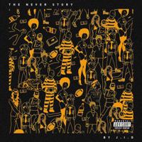 JID - The Never Story artwork