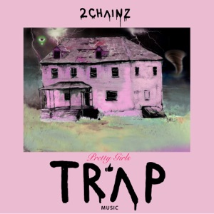 2 Chainz - It's a Vibe feat. Ty Dolla $ign, Trey Songz & Jhené Aiko