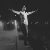 I Was Jack (You Were Diane)-Jake Owen