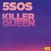 5 Seconds of Summer - Killer Queen Grafik