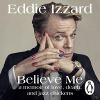 Eddie Izzard - Believe Me artwork