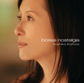 Yoshiko Kishino - Nostalgia