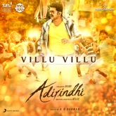 "Villu Villu (From ""Adirindhi"") - Single"