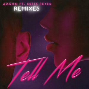 Tell Me (feat. Sofia Reyes) [Remixes] - EP Mp3 Download