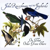 John Reischman and the Jaybirds - Wellesley Station