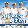 Die Schlagerpiloten - Lass uns fliegen artwork