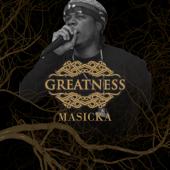 Greatness - Masicka