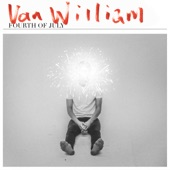 Van William - Fourth of July