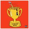 Already Won - Single, Kehlani