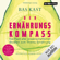 Bas Kast - Der Ernährungskompass: Das Fazit aller wissenschaftlichen Studien zum Thema Ernährung