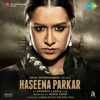 Haseena Parkar (Original Motion Picture Soundtrack) - EP