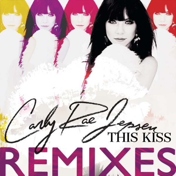 This Kiss (Remixes) - EP