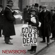 God's Not Dead (Like a Lion) - Newsboys - Newsboys