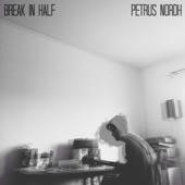 Petrus Nordh - Break in Half
