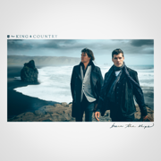 Burn The Ships - for KING & COUNTRY - for KING & COUNTRY