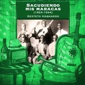 Sacudiendo mis maracas (1924-1944)