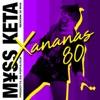 XANANAS 80 (feat. Populous & RIVA) - Single, M¥SS KETA