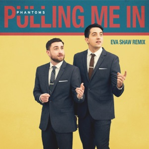 Pulling Me In (Eva Shaw Remix) - Single Mp3 Download