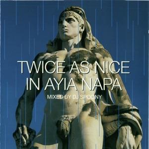 DJ Spoony: Twice as Nice in Ayia Napa