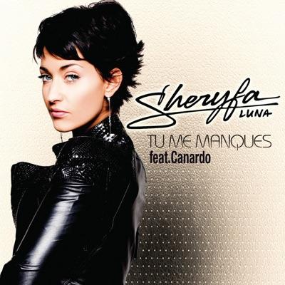 Tu me manques (Remix) [feat. Canardo] - Single - Sheryfa Luna