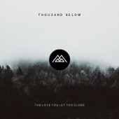 Thousand Below - Sleepless