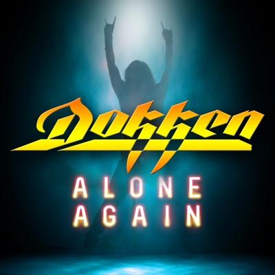 Alone Again - Dokken