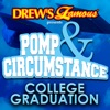 Drew's Famous Presents Pomp and Circumstance: College Graduation - Single