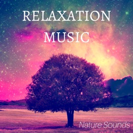 Relaxation Music - Mellow Music for Meditation, inner Peace and Nature  Sounds by Soothing Express