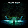 Hilltop Hoods - Leave Me Lonely artwork