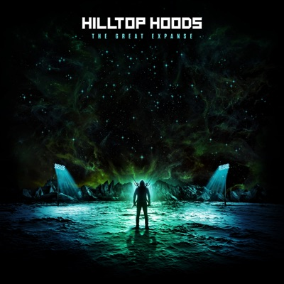 The Great Expanse - Hilltop Hoods