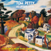 Into The Great Wide Open  Tom Petty & The Heartbreakers - Tom Petty & The Heartbreakers