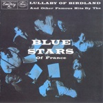 The Blue Stars of France - Lullaby of Birdland