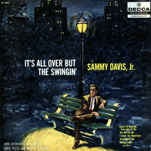 Sammy Davis, Jr. - It's All Over but the Swingin'