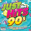 Just the Hits 90s - Various Artists