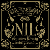 The GazettE - Nil