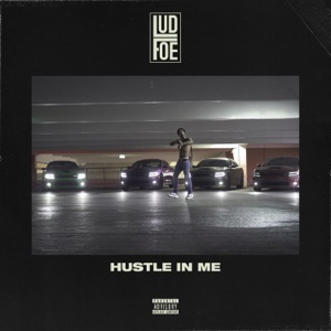Hustle In Me - Single Mp3 Download