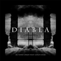 Diabla (feat. GOLD-B Kid) [Radio Edit] - Single