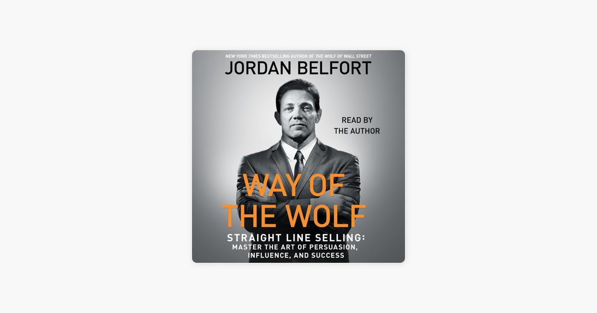The Way of the Wolf (Unabridged) - Jordan Belfort