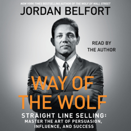 The Way of the Wolf (Unabridged) - Jordan Belfort MP3 Download