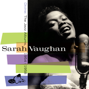 Sarah Vaughan - Divine: The Jazz Albums 1954-1958