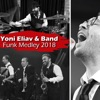 Funk Medley 3 (feat. Eli Marcus, Mordechai Shapiro, Levy Falkowitz & Yoni Z) - Single, Yoni Eliav