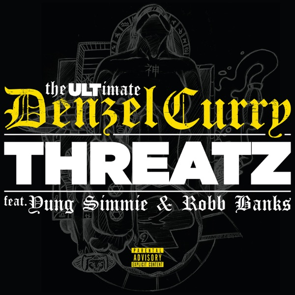 Threatz (feat. Yung Simmie & Robb Bank$) - Single