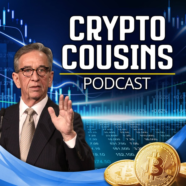 The Crypto Cousins Bitcoin and Cryptocurrency Podcast
