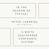 In the Shadow of Statues (Unabridged) - Mitch Landrieu