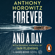 Anthony Horowitz - Forever and a Day