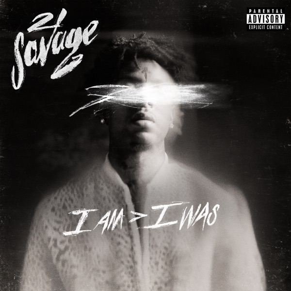 21 Savage – i am > i was (2018)