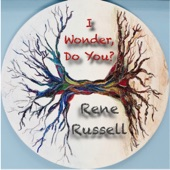 Rene Russell - I Wonder, Do You?